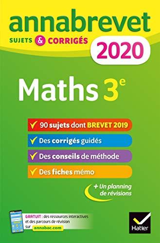 Annales du brevet Annabrevet 2020 Maths 3e: 90 sujets corrigés