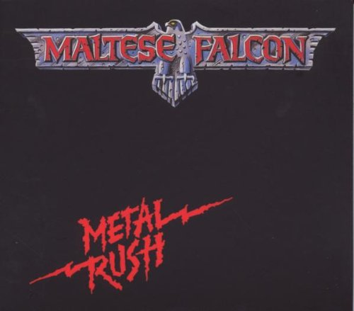 Maltese Falcon: Metal Rush (Ltd.Edition) (Audio CD)