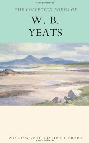 the-collected-poems-of-wb-yeats-wordsworth-poetry-library