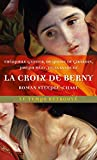 La Croix de Berny: Roman steeple-chase