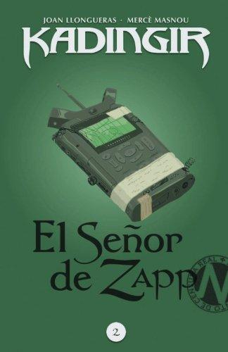 El señor de Zapp: Volume 2 (Kadingir) por Joan Llongueras, Merce Masnou