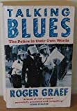 Talking Blues: Police in Their Own Words