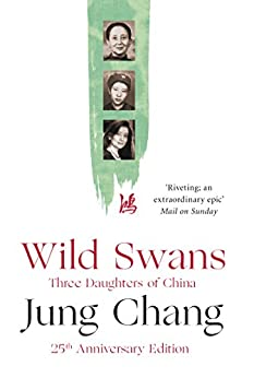 Wild Swans: Three Daughters of China by [Chang, Jung]