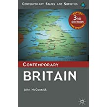 Contemporary Britain (Contemporary States and Societies)