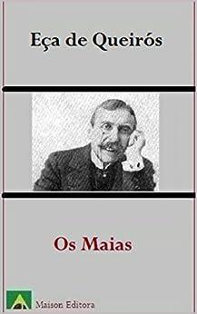 Os Maias (Ilustrado) (Literatura Língua Portuguesa) (Portuguese Edition) von [de Queirós, José Maria Eça]