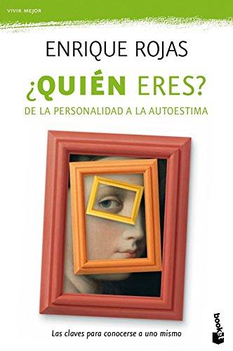 ¿Quién eres?: De la personalidad a la autoestima (Prácticos) por Enrique Rojas