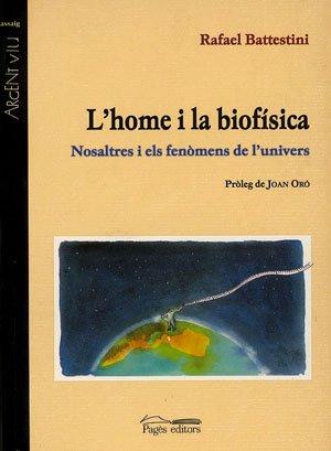 L'home i la biofísica (Argent Viu) por Rafael Battestini