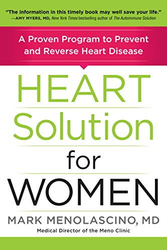 Heart Solution for Women: A Proven Program to Prevent and Reverse Heart Disease (English Edition)