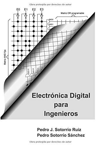 Electrónica Digital para Ingenieros por Pedro Juan Sotorrío Ruiz