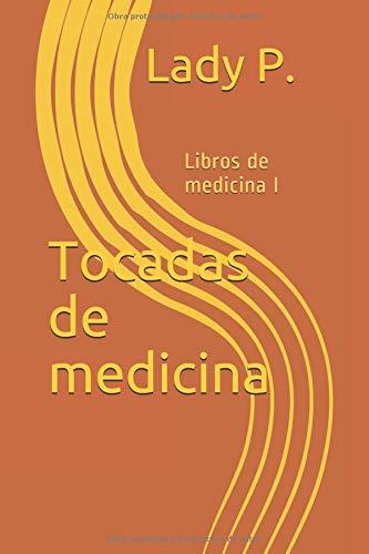 Descargar Pdf Tocadas De Medicina Libros De Medicina Mi Pdf