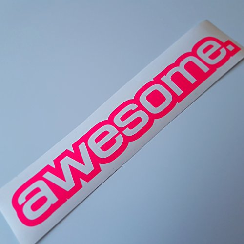 Awesome Aufkleber (awesome Neon pink Shocker Hand Auto Aufkleber JDM Tuning Autoaufkleber OEM DUB Decal Stickerbomb Bombing fun Roller Scooter Motorrad 337)