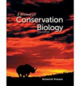 [(A Primer of Conservation Biology)] [ By (author) Richard B. Primack ] [October, 2012]