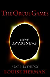 The Orcus Games: New Awakening (The Orcus Games Novella Trilogy #3)