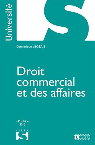 Droit commercial et des affaires - 24e éd.