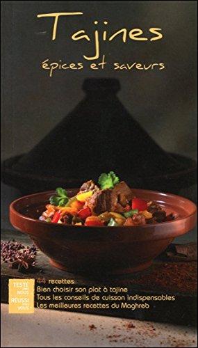 Tajines épices et saveurs - 44 recettes