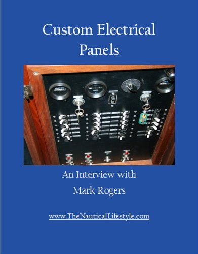 Custom Electrical Panels (Boating Secrets: 127 Top Tips Book 10) (English Edition) -