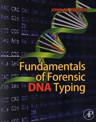 Fundamentals of Forensic DNA Typing by Butler, John M. ( AUTHOR ) Sep-30-2009 Paperback