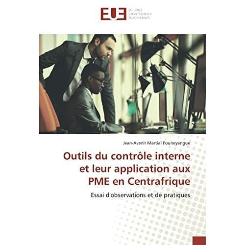 Outils du contrôle interne et leur application aux PME en Centrafrique: Essai d'observations et de pratiques