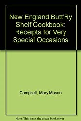 New England Butt'Ry Shelf Cookbook: Receipts for Very Special Occasions