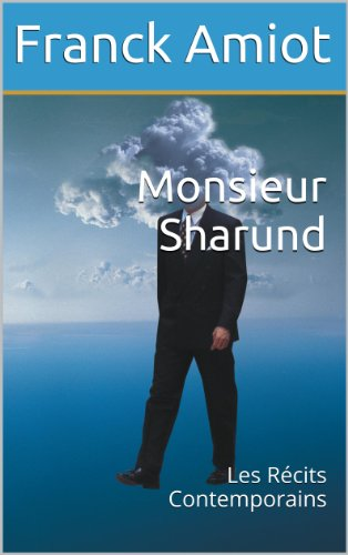 Couverture du livre Monsieur Sharund: Les Récits Contemporains