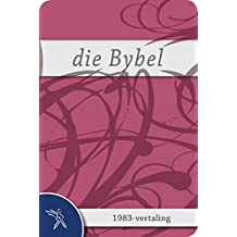 DIE BYBEL vir vroue: Afrikaans 1983-vertaling (Afrikaans Edition)