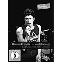 Herman Brood & His Wild Romance - Live At Rockpalast