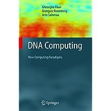Dna Computing. : New Computing Paradigms