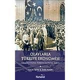 Olaylarla Türkiye Ekonomisi: Yirminci Yüzyıl Türkiye Ekonomi Tarihi