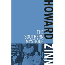 The Southern Mystique by Howard Zinn (2014-01-24)