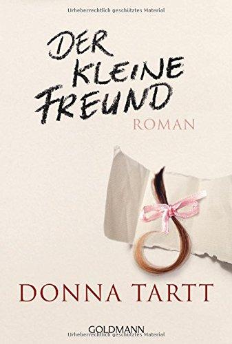 Tartt, Donna: Der kleine Freund