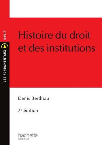 Histoire du droit et des institutions (Les Fondamentaux Droit-Sciences Politiques)