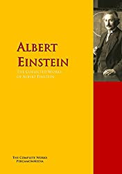 The Collected Works of Albert Einstein: The Complete Works PergamonMedia (Highlights of World Literature)