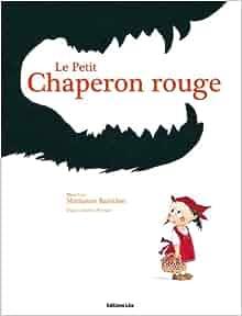 Amazon.fr - Le petit chaperon rouge (loup, chasseur