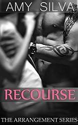 Recourse: High Society (The Arrangement Book 1) (English Edition)