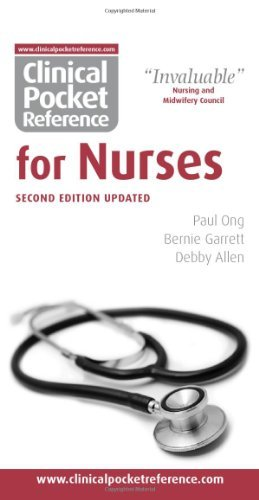 Clinical Pocket Reference for Nurses by Paul Ong, Debby Allen, Bernie Garrett (April 30, 2009) Spiral-bound