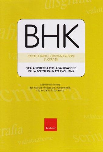 BHK. Scala sintetica per la valutazione della scrittura in età evolutiva