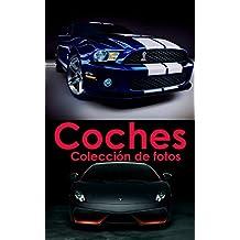 Colección de fotos - Coches: Hermosa Coches Fotobook (Spanish Edition)
