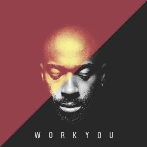 Work You (feat. Rigael Damar) -