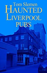 Haunted Liverpool Pubs