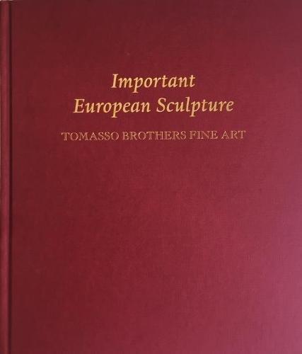 Important European Sculpture: Tomasso Brothers Fine Art