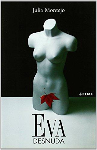 Eva desnuda (Clio. Narrativa) de Julia Montejo (2 feb 2006) Tapa blanda