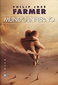 Mundo Infierno par Philip José Farmer