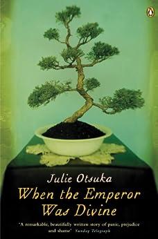 When The Emperor Was Divine de [Otsuka, Julie]