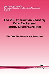 The U.s. Information Economy: Value, Employment, Industry Structure, and Trade