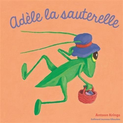 Adèle la sauterelle par Antoon Krings