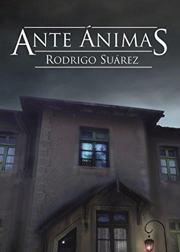 Ante Ánimas por Rodrigo Suarez