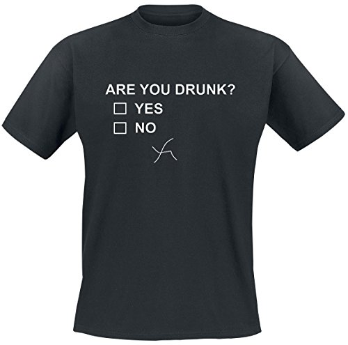 Are You Drunk? T-Shirt nero XXL