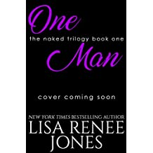 One Man (Naked Trilogy Book 1)
