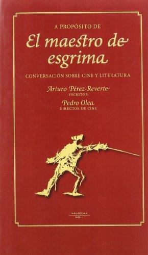 A Proposito De El Maestro De Esgr