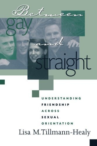 Between Gay and Straight: Understanding Friendship...